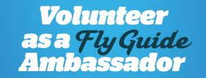 Fly Guide Volunteer Banner
